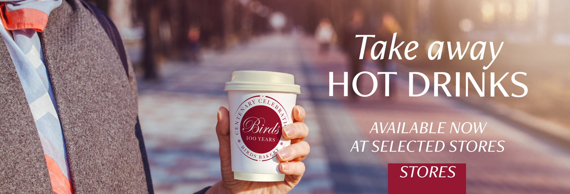 Take Away Hot Drinks, Available Now at selected stores
